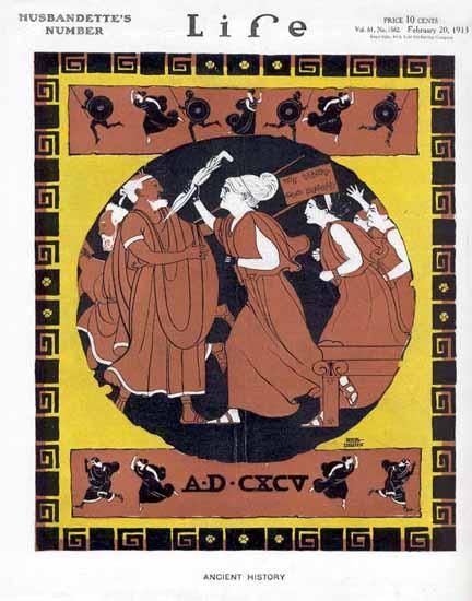 Ancient History Life Humor Magazine 1913-02-20 Copyright   Life Magazine Graphic Art Covers 1891-1936