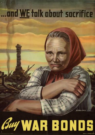 And We Talk About Sacrifice Buy War Bonds | Vintage War Propaganda Posters 1891-1970