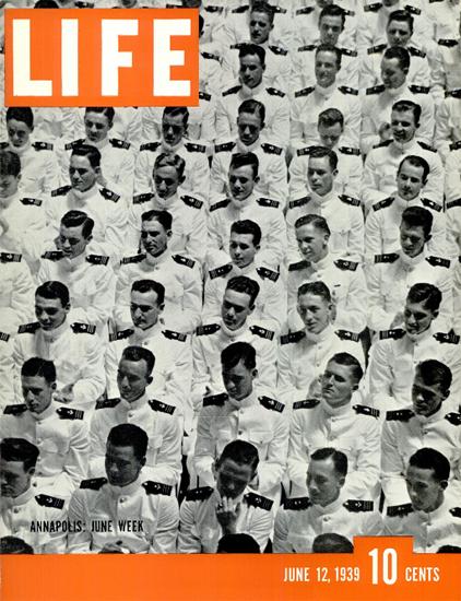 Annapolis June Week 12 Jun 1939 Copyright Life Magazine | Life Magazine BW Photo Covers 1936-1970