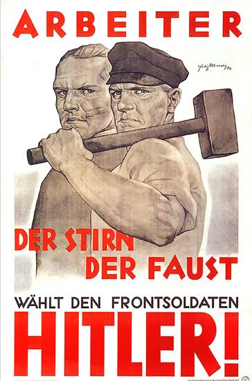 Arbeiter Waehlt Den Frontsoldaten Hitler | Vintage War Propaganda Posters 1891-1970