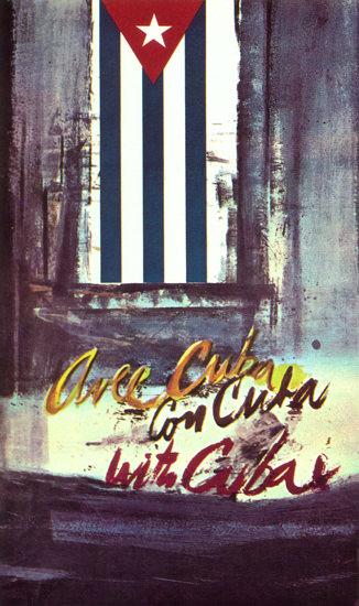 Aree Cuba Con Cuba With Cuba | Vintage War Propaganda Posters 1891-1970