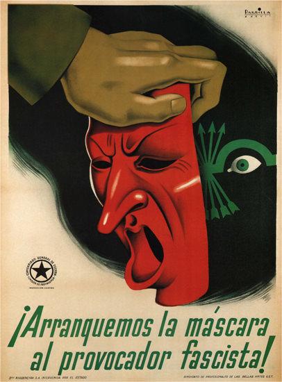 Arranquemos La Mascara Spain Espana   Vintage War Propaganda Posters 1891-1970