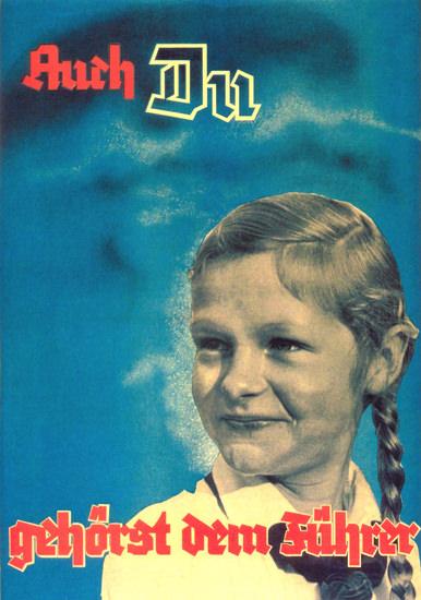 Auch Du Gehoerst dem Fuehrer You Belong Hitler | Vintage War Propaganda Posters 1891-1970