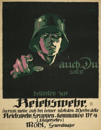 Auch Du Sollst Beitreten Zur Reichswehr   Vintage War Propaganda Posters 1891-1970