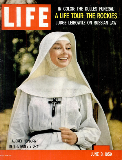 Audrey Hepburn in The Nuns Story 8 Jun 1959 Copyright Life Magazine | Life Magazine Color Photo Covers 1937-1970