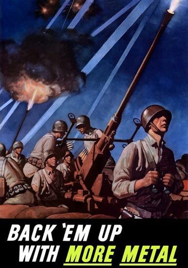 Back Em Up More Metal Antiaircraft Defense   Vintage War Propaganda Posters 1891-1970