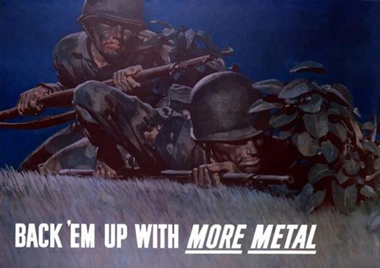 Back Em Up With More Metal Night Sneak | Vintage War Propaganda Posters 1891-1970