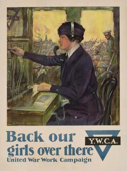 Back Our Girls Over There YWCA 1918 UWWC | Vintage War Propaganda Posters 1891-1970