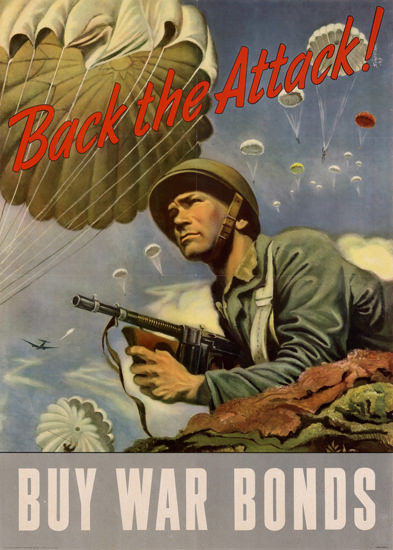 Back The Attack Buy War Bonds | Vintage War Propaganda Posters 1891-1970
