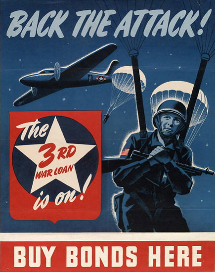 Back The Attack The 3rd War Loan Is On | Vintage War Propaganda Posters 1891-1970