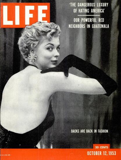 Backs are back in Fashion 12 Oct 1953 Copyright Life Magazine | Life Magazine Color Photo Covers 1937-1970