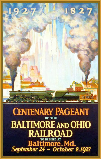 Baltimore And Ohio Railroad 1927 Centenary   Vintage Travel Posters 1891-1970