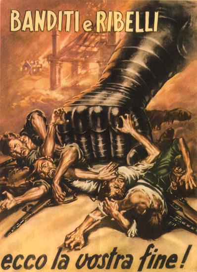 Banditi E Ribelli Italy Italia | Vintage War Propaganda Posters 1891-1970