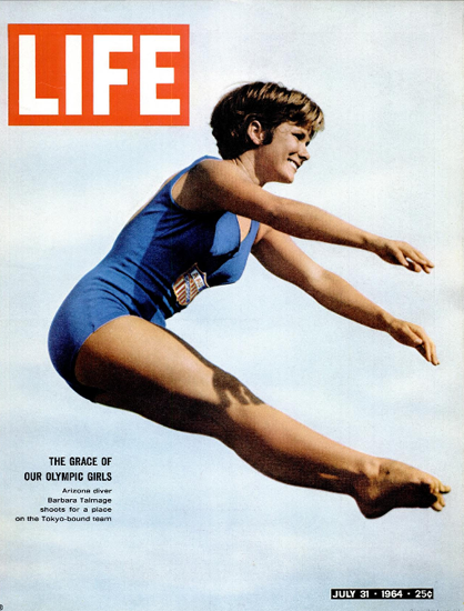 Barbara Talmadge Olympics Tokyo 31 Jul 1964 Copyright Life Magazine | Life Magazine Color Photo Covers 1937-1970