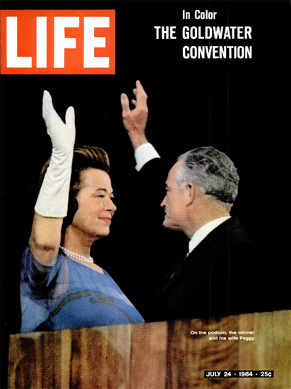 Barry M Goldwater for President 24 Jul 1964 Copyright Life Magazine   Life Magazine Color Photo Covers 1937-1970