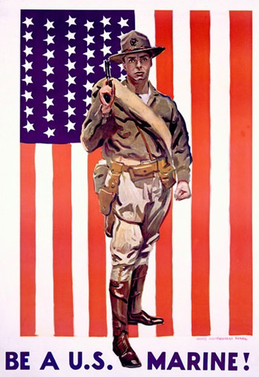 Be A US Marine US Flag In Fight Always Faithful | Vintage War Propaganda Posters 1891-1970