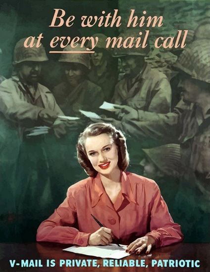 Be With Him At Every Mail Call V-Mail | Vintage War Propaganda Posters 1891-1970