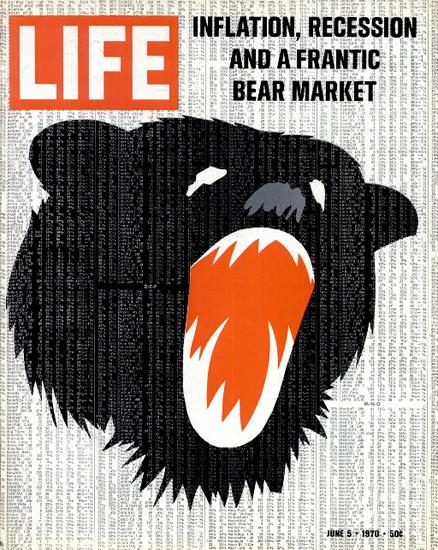 Bear Market Inflation Recession 5 Jun 1970 Copyright Life Magazine | Life Magazine Color Photo Covers 1937-1970