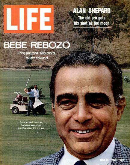 Bebe Rebozo Nixons Best Friend 31 Jul 1970 Copyright Life Magazine | Life Magazine Color Photo Covers 1937-1970
