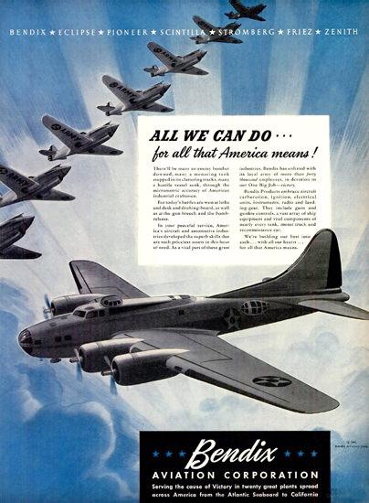 Bendix Aviation Corporation All We Can Do | Vintage War Propaganda Posters 1891-1970