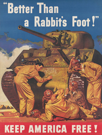 Better Than A Rabbits Foot Keep America Free | Vintage War Propaganda Posters 1891-1970