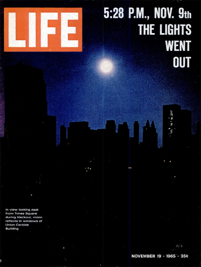 Blackout in New York Times Square 19 Nov 1965 Copyright Life Magazine | Life Magazine Color Photo Covers 1937-1970