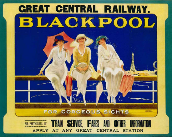 Blackpool Girls Great Central Railway For Sights | Sex Appeal Vintage Ads and Covers 1891-1970
