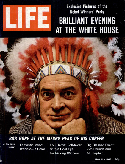 Bob Hope as Indian Chief 11 May 1962 Copyright Life Magazine | Life Magazine Color Photo Covers 1937-1970