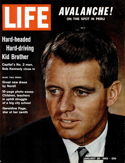 Bob Kennedy No 2 in White House 26 Jan 1962 Copyright Life Magazine | Life Magazine Color Photo Covers 1937-1970