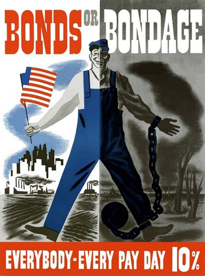 Bonds Everybody Every Pay Day 10 Percent | Vintage War Propaganda Posters 1891-1970