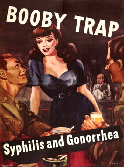 Booby Trap Syphilis And Gonorrhea | Vintage War Propaganda Posters 1891-1970