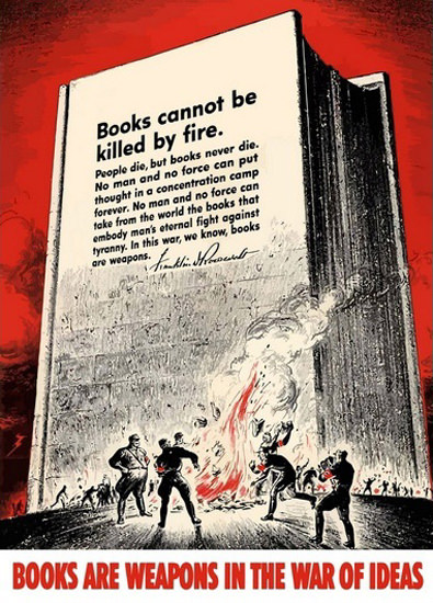 Books Cannot Be Killed By Fire Books Weapons | Vintage War Propaganda Posters 1891-1970