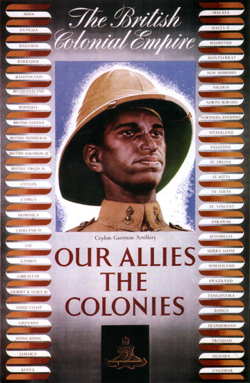 British Colonial Empire Our Allies The Colonies | Vintage War Propaganda Posters 1891-1970