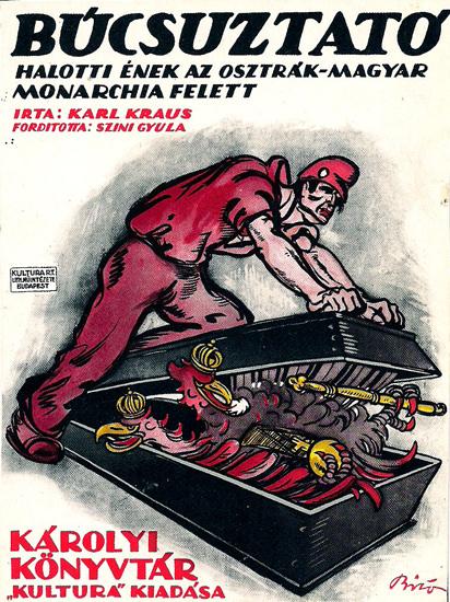 Bucsuztato Halotti Enek Az Osztrak Magyar | Vintage War Propaganda Posters 1891-1970