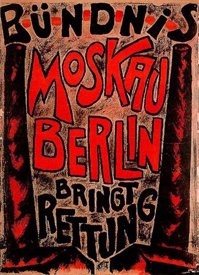 Buendnis Moskau Berlin Bringt Rettung 1921   Vintage War Propaganda Posters 1891-1970