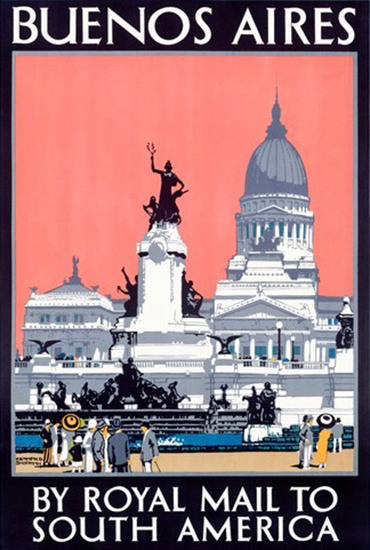 Buenos Aires By Royal Mail To South America | Vintage Travel Posters 1891-1970