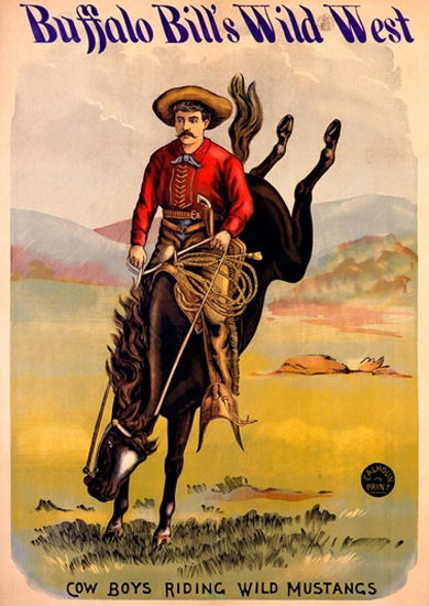 Buffalo Bills Wild West Cow Boy Riding Mustangs | Vintage Ad and Cover Art 1891-1970