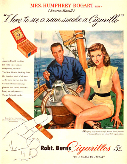 Burns Cigarillos Humphrey Bogart Lauren Bacall 1951 | Sex Appeal Vintage Ads and Covers 1891-1970