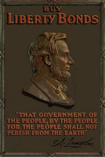 Buy Liberty Bonds Abraham Lincoln | Vintage War Propaganda Posters 1891-1970