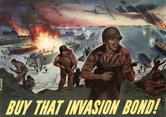 Buy That Invasion Bond | Vintage War Propaganda Posters 1891-1970