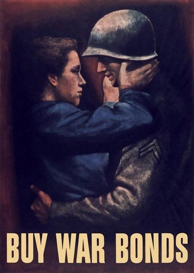 Buy War Bonds Soldie Embracing Woman | Vintage War Propaganda Posters 1891-1970