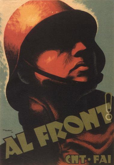 CNT Al Front Spain Espana | Vintage War Propaganda Posters 1891-1970