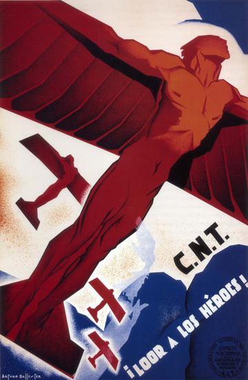 CNT Loor A Los Heroes Spain Espana | Vintage War Propaganda Posters 1891-1970