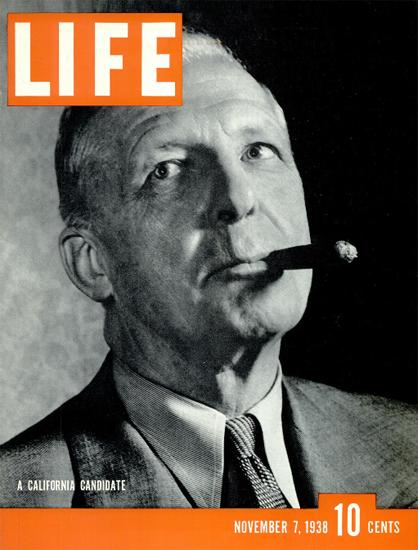 California Candidate 7 Nov 1938 Copyright Life Magazine   Life Magazine BW Photo Covers 1936-1970