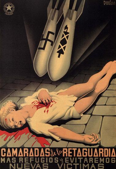Camaradas De La Retaguardia Mas Refugios   Vintage War Propaganda Posters 1891-1970