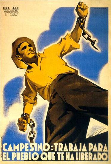 Campesino Trabaja Para El Pueblo Que Liberado   Vintage War Propaganda Posters 1891-1970