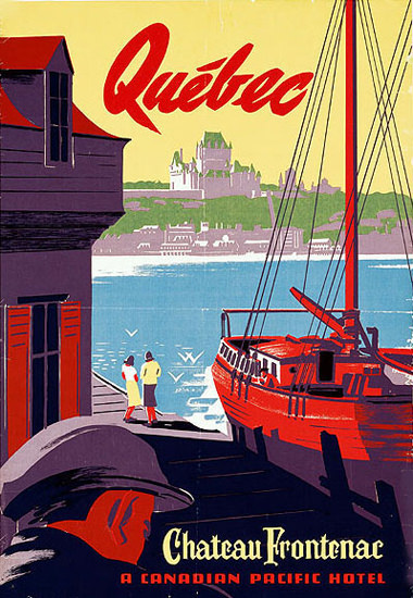 Canadian Pacific Chateau Frontenac Hotel 1947 | Vintage Travel Posters 1891-1970