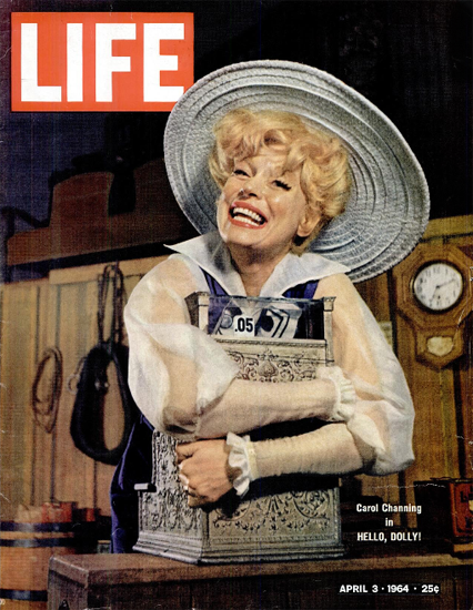 Carol Channing in Hello Dolly 3 Apr 1964 Copyright Life Magazine   Life Magazine Color Photo Covers 1937-1970