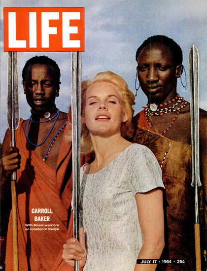 Carroll Baker with Maasai Warriors 17 Jul 1964 Copyright Life Magazine | Life Magazine Color Photo Covers 1937-1970