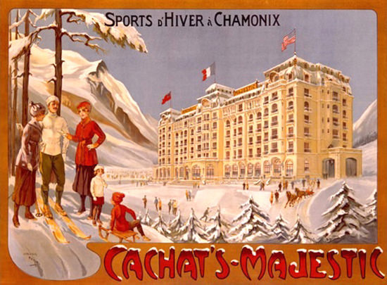 Chamonix Cachats Majestic Sports D Hiver | Vintage Travel Posters 1891-1970